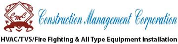 CONSTRUCTION MANAGEMENT CORPORATION